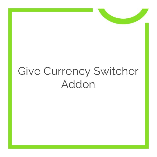 Give Currency Switcher Addon 1.3.0