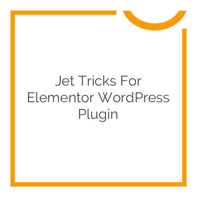 Jet Tricks for Elementor WordPress Plugin 1.1.4