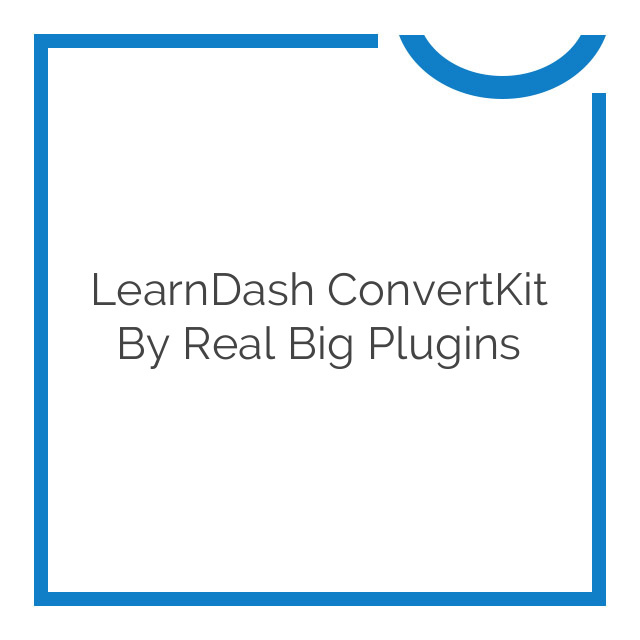 LearnDash ConvertKit by Real Big Plugins 1.1.0