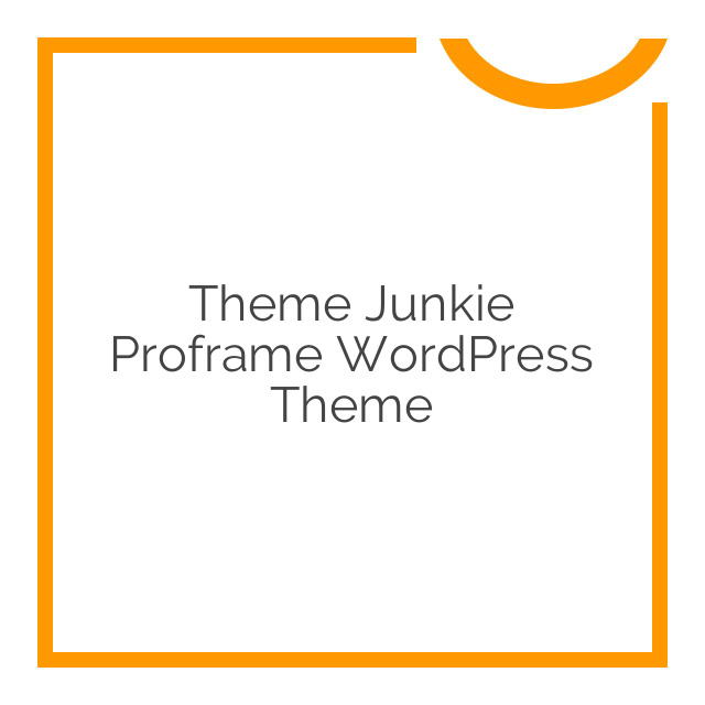 Theme Junkie Proframe WordPress Theme 1.0.0