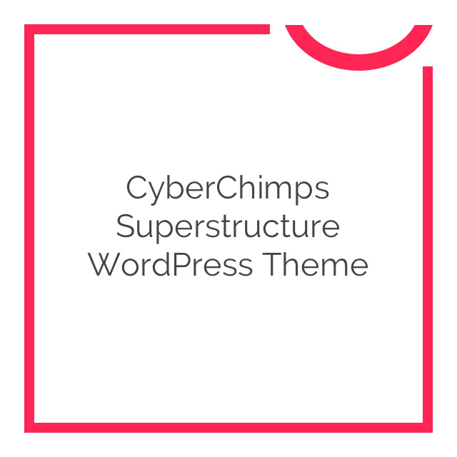 CyberChimps Superstructure WordPress Theme 1.0.0