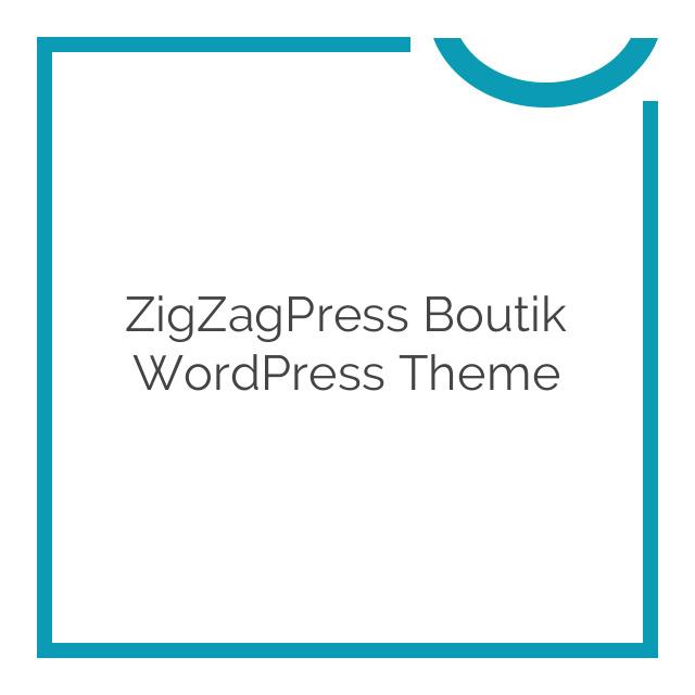 ZigZagPress Boutik WordPress Theme 1.0.0
