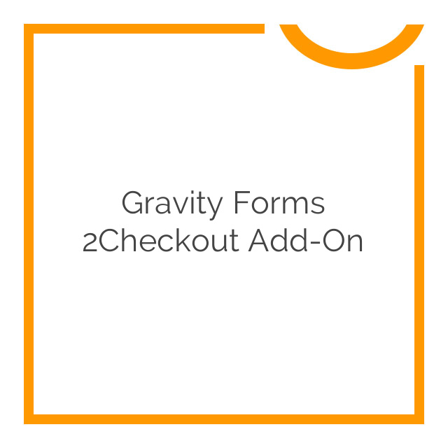 Gravity Forms 2Checkout Add-On 1.0