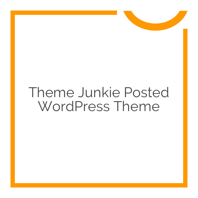 Theme Junkie Posted WordPress Theme 1.0.0