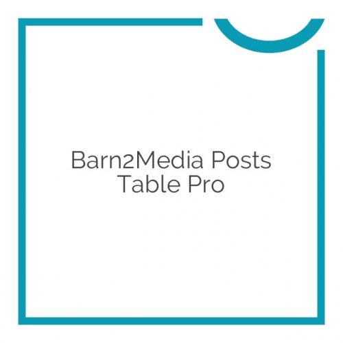 Barn2Media Posts Table Pro 2.1.1