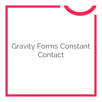 Gravity Forms Constant Contact 1.0.0