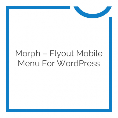 Morph – Flyout Mobile Menu for WordPress 2.1