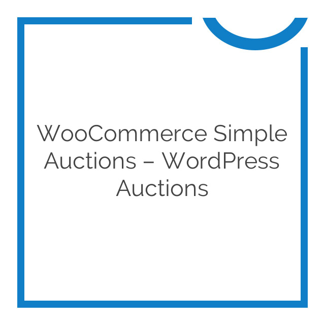 WooCommerce Simple Auctions – WordPress Auctions 1.2.25