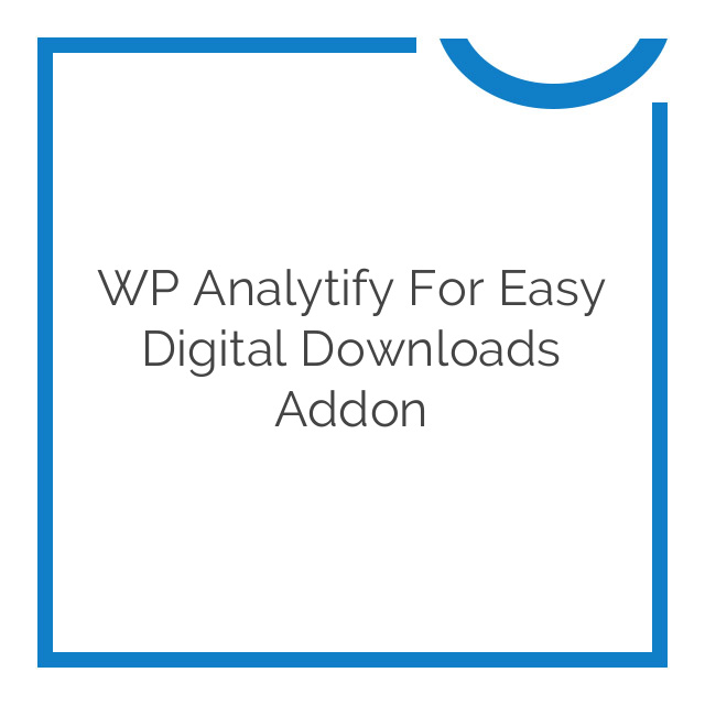 WP Analytify for Easy Digital Downloads Addon 1.1.0