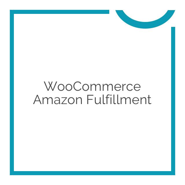WooCommerce Amazon Fulfillment 3.2.6
