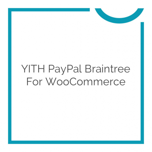 YITH PayPal Braintree for WooCommerce 1.0.4