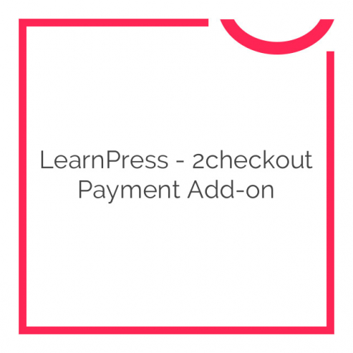 LearnPress – 2checkout Payment Add-on 3.0.0