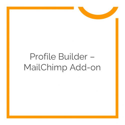 Profile Builder – MailChimp Add-on