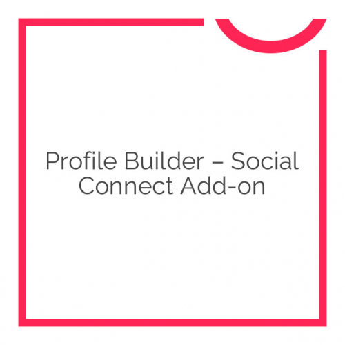 Profile Builder – Social Connect Add-on 1.1.5