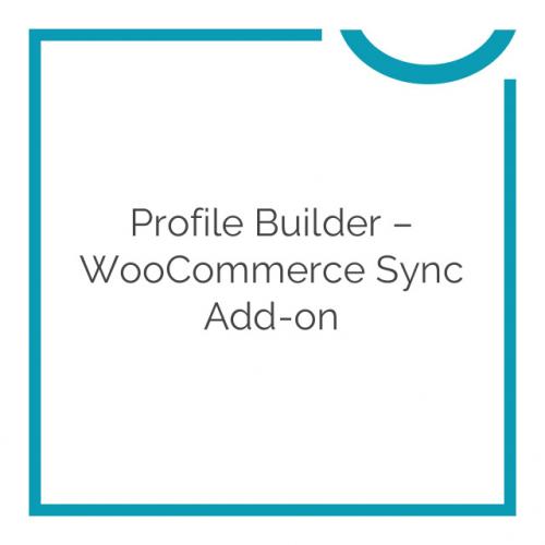 Profile Builder – WooCommerce Sync Add-on 1.5.6