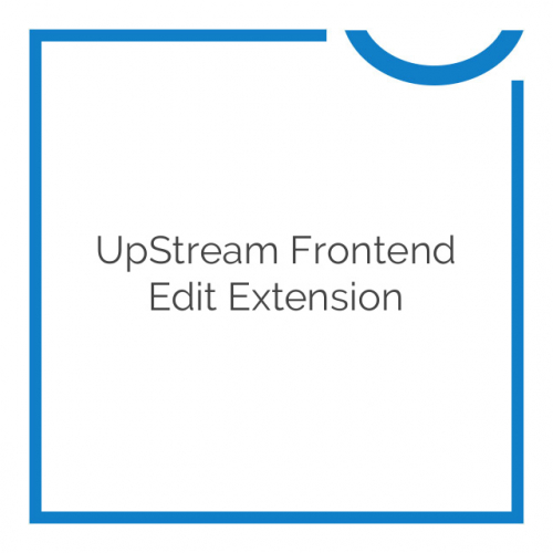 UpStream Frontend Edit Extension 1.9.2