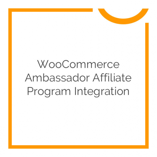WooCommerce Ambassador Affiliate Program Integration 1.1.5