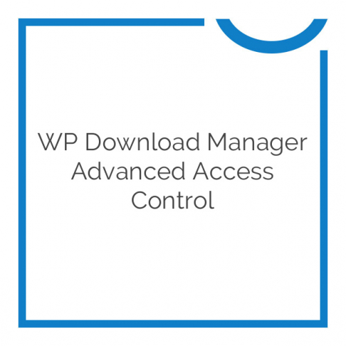 WP Download Manager Advanced Access Control 2.9.0