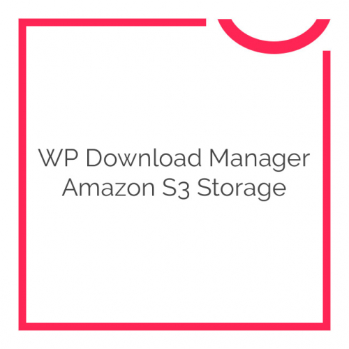 WP Download Manager Amazon S3 Storage 2.7.5