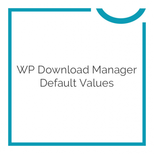 WP Download Manager Default Values 1.7.1