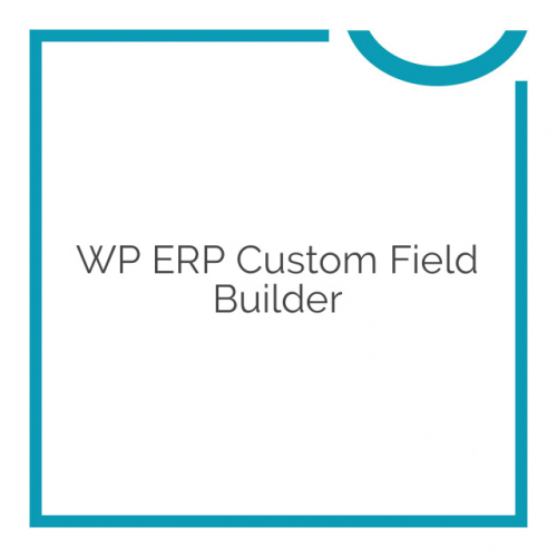 WP ERP Custom Field Builder 1.2.0