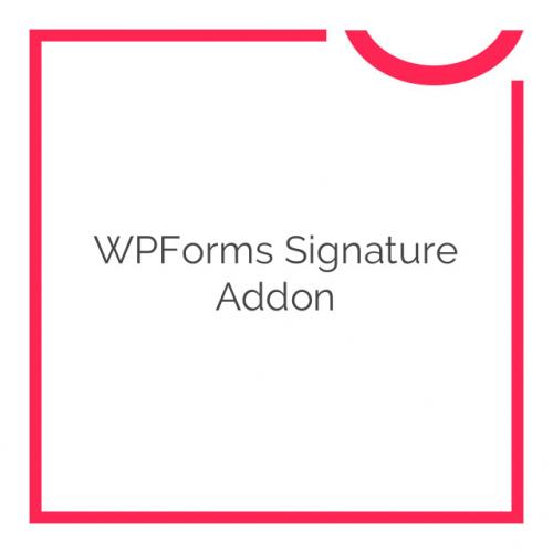 WPForms Signature Addon