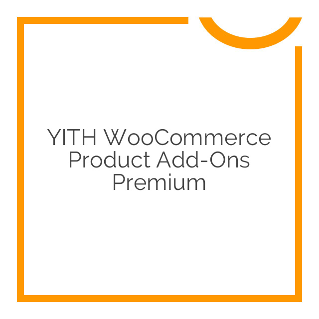YITH WooCommerce Product Add-Ons Premium 1.5.20