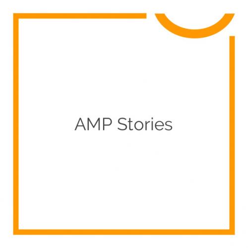 AMP Stories 1.1
