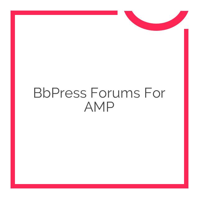bbPress Forums for AMP 1.3