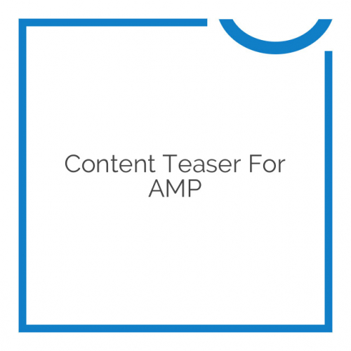 Content Teaser for AMP 1.4