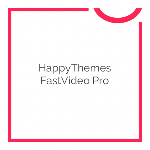 HappyThemes FastVideo Pro 1.6