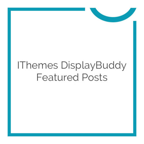iThemes DisplayBuddy Featured Posts 2.0.37