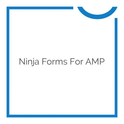 Ninja Forms for AMP 1.0.5