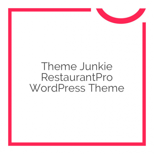 Theme Junkie RestaurantPro WordPress Theme 1.0.0