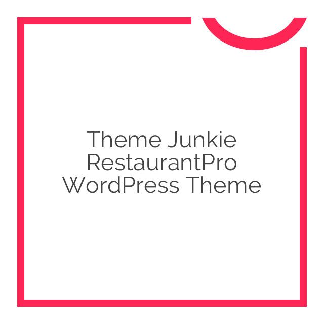 Theme Junkie RestaurantPro WordPress Theme 1.0.0