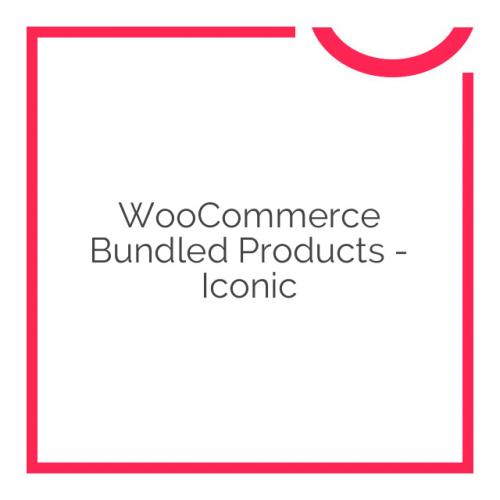 WooCommerce Bundled Products – Iconic 2.0.12
