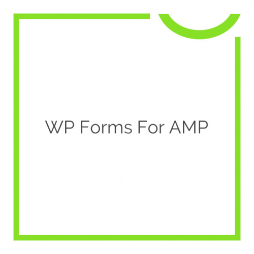 WP Forms for AMP 1.1