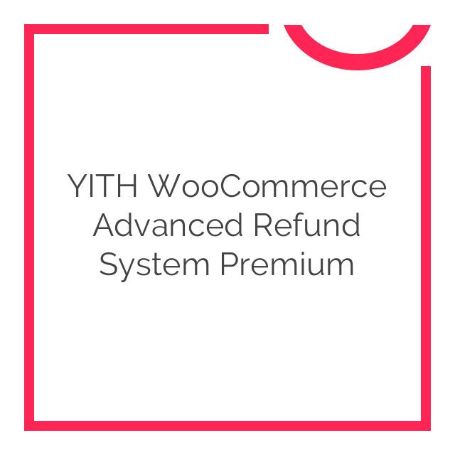 YITH WooCommerce Advanced Refund System Premium 1.1.6