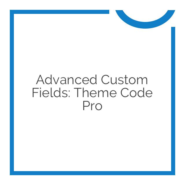 Advanced Custom Fields: Theme Code Pro 2.4.0