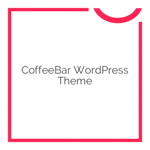 CoffeeBar WordPress Theme 1.106
