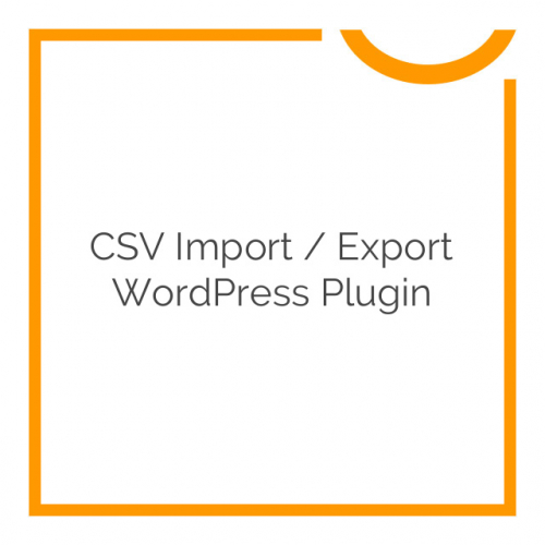 CSV Import / Export WordPress Plugin 2.10