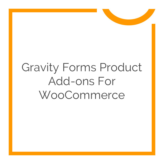 Gravity Forms Product Add-ons for WooCommerce 3.3.9